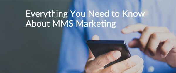 MMS Marketing