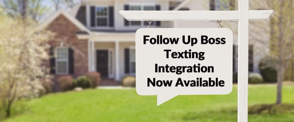 Follow Up Boss Texting Integration Now Available