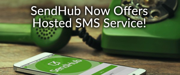 SendHub's Hosted SMS Service